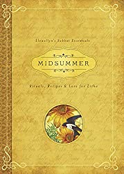 Image: Midsummer: Rituals, Recipes and Lore for Litha (Llewellyn's Sabbat Essentials (3)) | Paperback: 240 pages | by Deborah Blake (Author), Llewellyn (Author). Publisher: Llewellyn Publications (May 8, 2015)