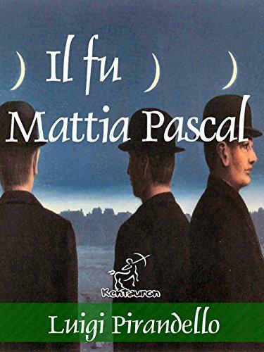 Il fu Mattia Pascal - Nuova edizione illustrata