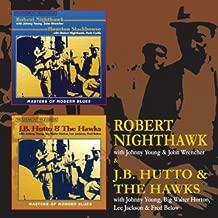 J.B Hutto & the Hawks / Robert Nighthawk