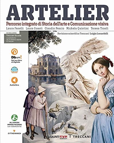 Artelier. Percorso integrato di storia dell'arte e comunicazione visiva. Per la Scuola media. Con e-book. Con espansione online