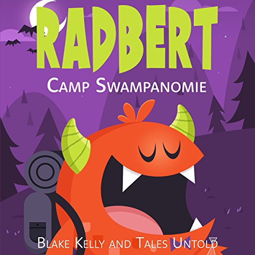 Radbert: Camp Swampanomie audiobook cover art