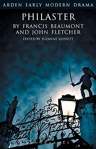 Philaster (Arden Early Modern Drama)
