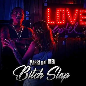 Bitch Slap (feat. Geen)