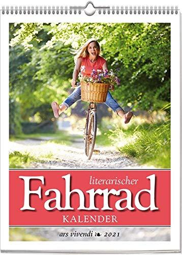 Literarischer Fahrrad-Kalender 2021: Wochenkalender mit 53 Zitaten und Fotografien