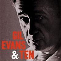 Gil Evans & Ten by Gil Evans & Ten