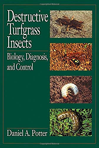 Destructive Turfgrass Insects: Biology, Diagnosis, and Control