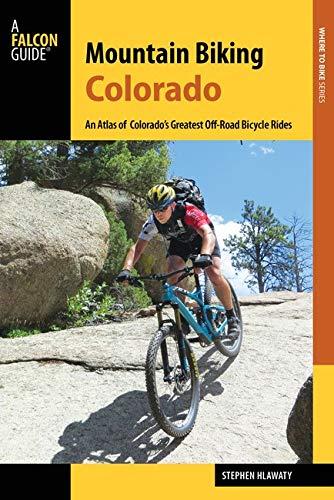 Mountain Biking Colorado: An Atlas of Colorado's Greatest Off-Road Bicycle Rides (Falcon Guide Mountain Biking Colorado) -  Hlawaty, Stephen, Paperback