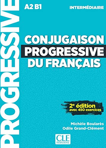 Conjugaison progressive du français - Niveau intermédiaire - Livre + CD - 2ème édition Nouvelle couverture [Lingua francese]: Niveau intermediaire (