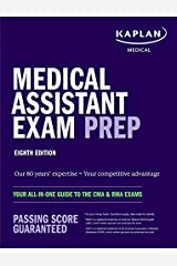 Medical Assistant Exam Prep: Your All-in-One Guide to the CMA & RMA Exams (Kaplan Test Prep) Kindle Edition