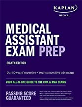 Medical Assistant Exam Prep: Your All-in-One Guide to the CMA & RMA Exams (Kaplan Test Prep)