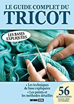 Le guide complet du tricot d'Editions ESI