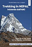 Trekking in Nepal: Iniziando dall'ABC (Finché fatica non ci separi Vol. 5) (Italian Edition)