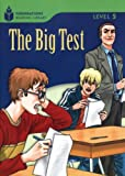 The Big Test (Foundations Reading Library, Level 5)