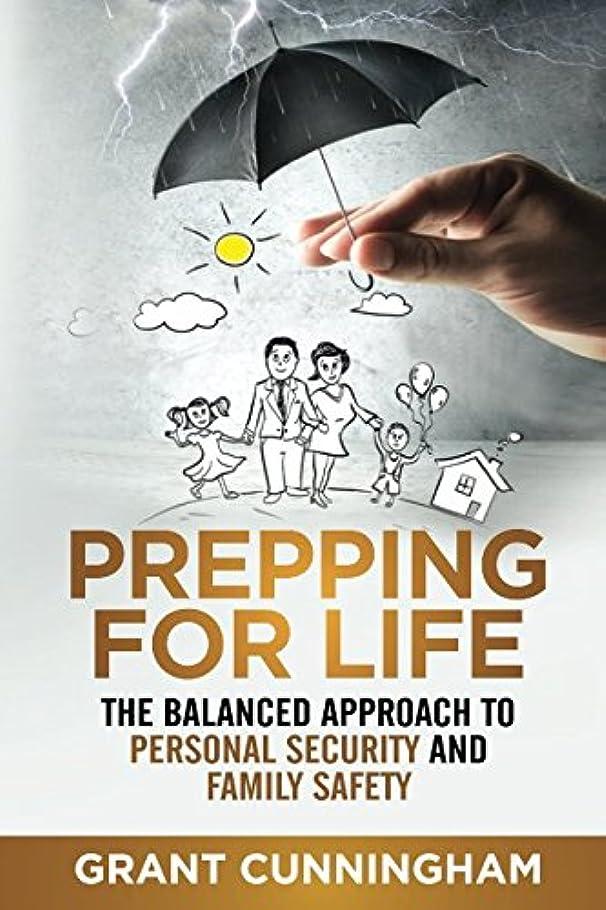 自明ポルノ傷つきやすいPrepping For Life: The balanced approach to personal security and family safety