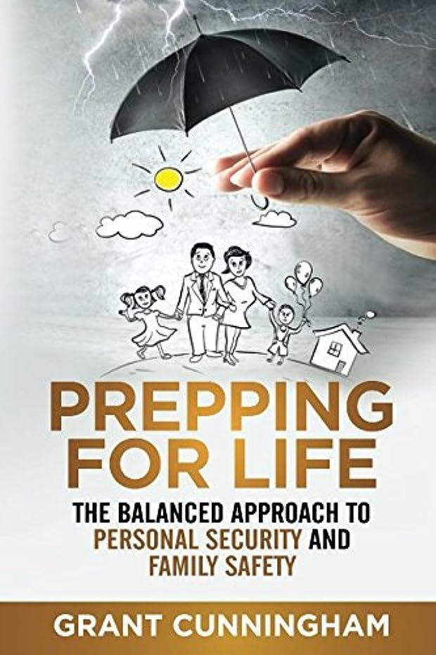 海洋の不承認無知Prepping For Life: The balanced approach to personal security and family safety
