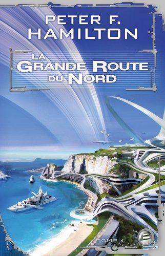 La Grande Route du Nord, T1