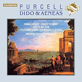 Purcell: Dido & Aeneas / Kirkby, Thomas, Nelson, Taverner Players, Parrott