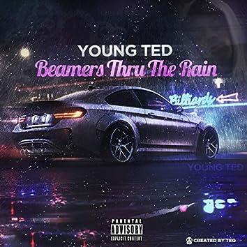 Beamers Thru the Rain