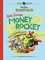 Walt Disney's Donald Duck: Uncle Scrooge's Money Rocket (Disney Masters)