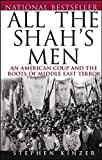 All the Shah's Men: An American Coup and the Roots of Middle East Terror Paperback August 12, 2004