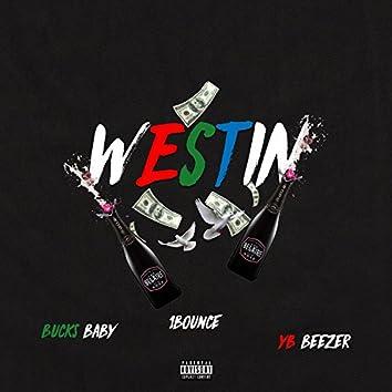 Westin (feat. Bucks Baby & Y.B. Beezer)