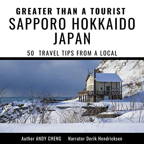 『Greater than a Tourist: Sapporo Hokkaido Japan』のカバーアート