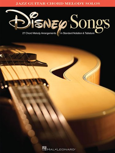 Disney Songs - Jazz Guitar Chord Melody Solos