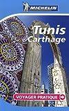 Tunis, Carthage: Voyager Pratique (PRATIQUES/PRAKT. MICHELIN) - David Brabis