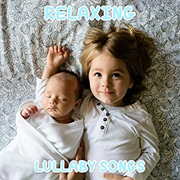#12 Relaxing Lullaby Songs