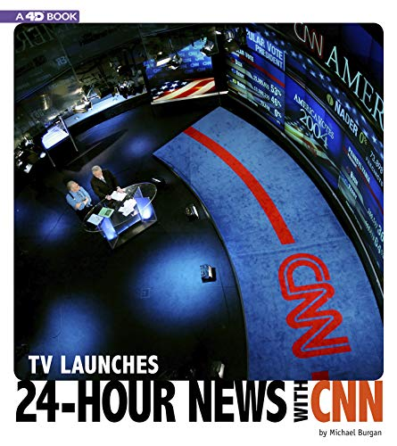 TV Launches 24-Hour News with CNN: 4D an Augmented Reading Experience (Captured Television History)