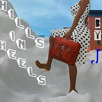 Hills In Heels