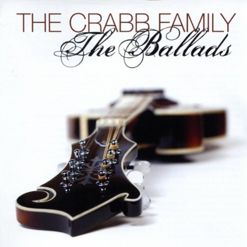 The Ballads by Crabb Family (2011-02-01)
