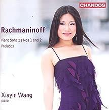 Rachmaninoff: Piano Sonatas by Xiayin Wang (2013-05-03)