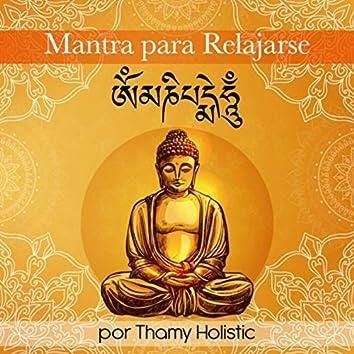 Mantra Para Relajarse