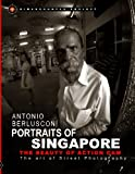 Portraits of Singapore The Beauty of Action Cam: The Art of Street Photography