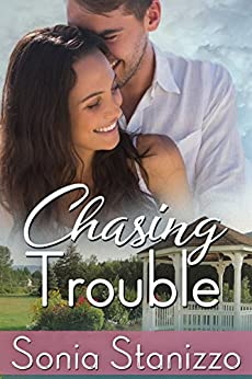Chasing Trouble by [Sonia Stanizzo]