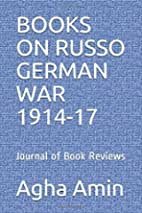 BOOKS ON RUSSO GERMAN WAR 1914-17: Journal of Book Reviews