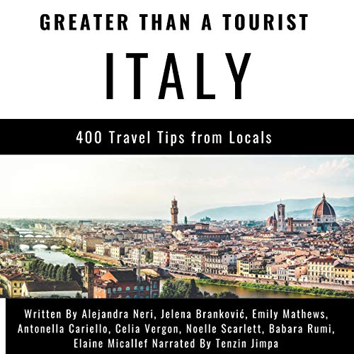 『Greater than a Tourist - Italy: 400 Travel Tips from Locals』のカバーアート