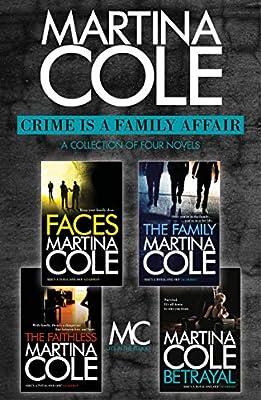 Crime is a Family Affair: Faces, The Family, The Faithless, Betrayal