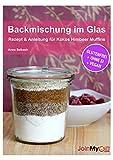 Backmischung im Glas: Rezept & Anleitung für Kokos Himbeer Muffins - glutenfrei, ohne Ei, vegan