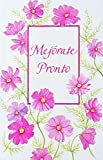 Mejorate Pronto - Get Well Soon Feel Better Greeting Card in Spanish Espanol