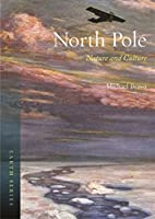 North Pole: Nature and Culture (Earth)