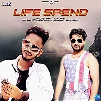Life Spend - Single