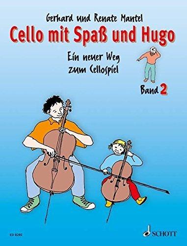 Cello mit Spaß und Hugo: Ein neuer Weg zum Cellospiel. Band 2 by Gerhard Mantel (1996-08-30)