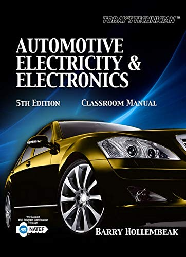 Today's Technician: Automotive Electricity and...