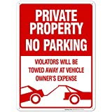 No Parking Sign Private Property Sign Violators Will Be Towed Sign, 10x14 Rust Free Aluminum, Weather/Fade Resistant, Easy Mounting, Indoor/Outdoor Use, Made in USA by SIGO SIGNS