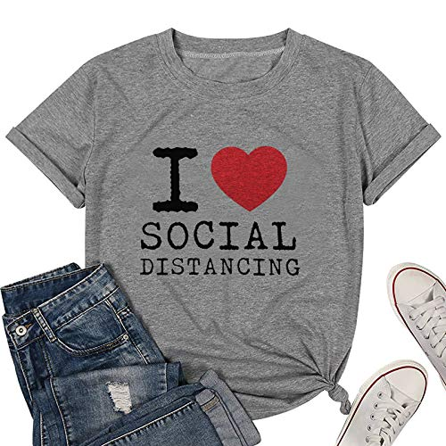 I Love Social Distancing T Shirt Women Heart Graphic T-Shirts Letter Print Tee Queen Top Blouse