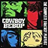 Cowboy Bebop - The Complete Fantasy Playlist