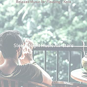 Relaxed Music for Floating - Koto