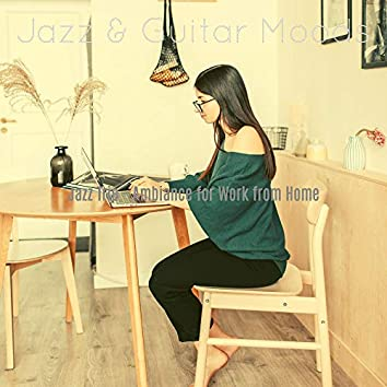 Jazz Trio - Ambiance for Work from Home